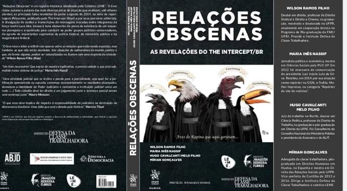 """Livro sobre a Vaza Jato, """"Relações Obscenas"""", será lançado pelo Brasil"""