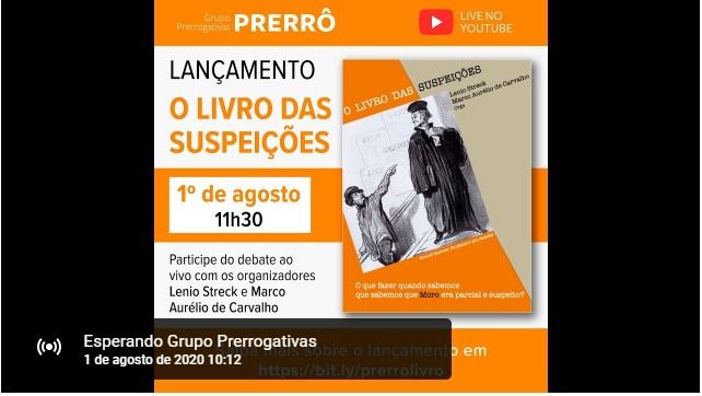 AO VIVO:  Lenio Streck e Marco Aurélio de Carvalho debatem livro sobre suspeição de Moro e Lava Jato