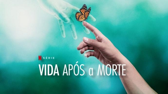 Vida após a morte na Netflix – uma boa pedida para enlutados, por Dora Incontri