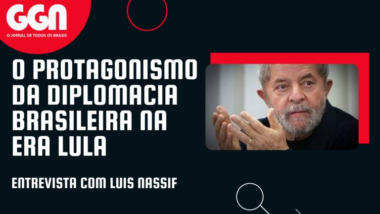 TV GGN: O protagonismo da diplomacia brasileira na era Lula