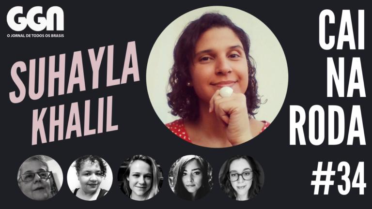 O lugar do Brasil de Bolsonaro no mundo: Suhayla Khalil no Cai na Roda deste sábado