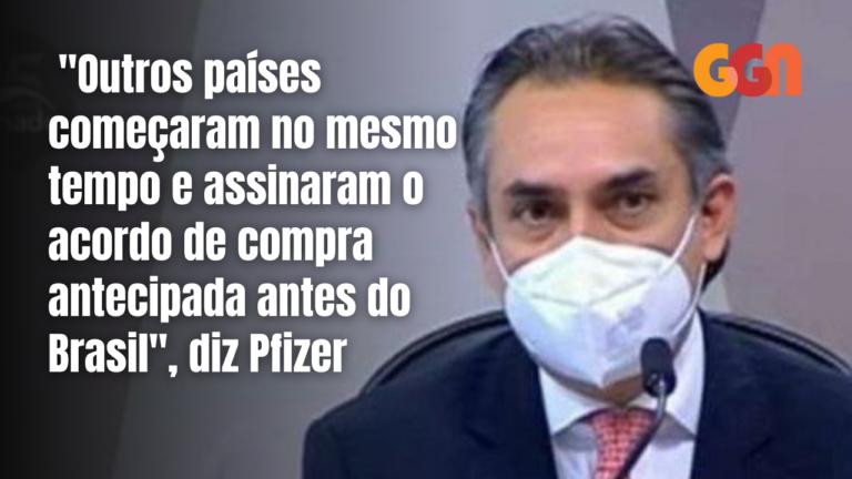 """Vídeo: """"Outros países começaram no mesmo tempo e assinaram a compra antes do Brasil"""", diz Pfizer"""