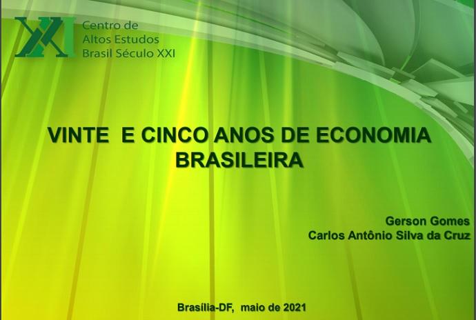 25 Anos de Economia Brasileira, por Fernando Nogueira da Costa