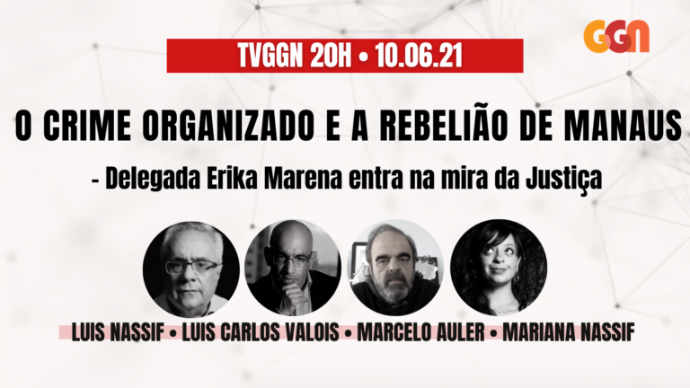 TV GGN 20h: O crime organizado e a rebelião de Manaus